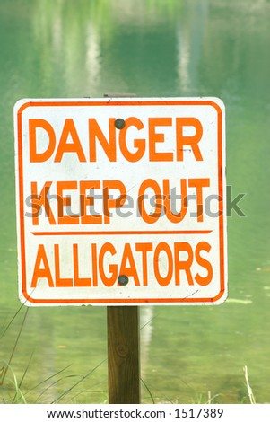 Danger Alligators - Sign