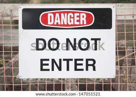 Danger Do Not Enter - stock photo