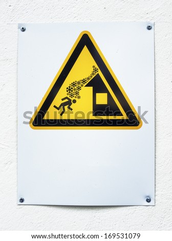 danger sign for roof avalanche