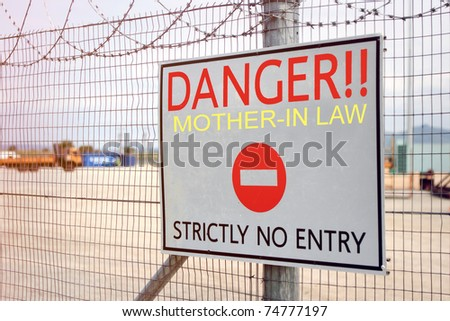 Danger sign, mother in law - stock photo