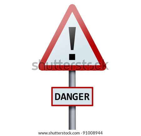 Danger word on road sign