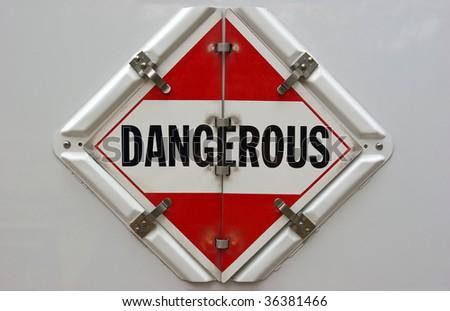 Dangerous Placard - stock photo