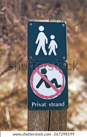Danish private beach sign closeup. - stock photo