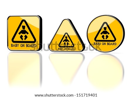 Dark orange  element label 3d graphic with element baby on board symbol on three warning signs