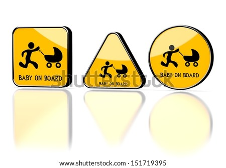 ... 3d graphic with warning baby on board symbol on three warning signs