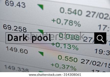 Dark pool written in search bar with the financial data visible in the background. Multiple exposure photo. - stock photo