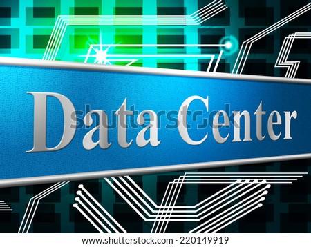 Data Center Indicating Hard Drive And Database - stock photo