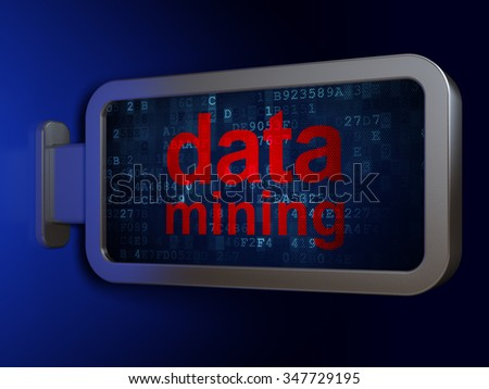 Data concept: Data Mining on advertising billboard background, 3d render - stock photo