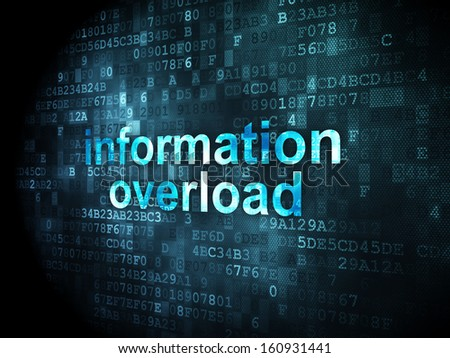 Data concept: pixelated words Information Overload on digital background, 3d render - stock photo