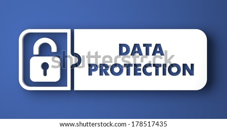 Data Protection Concept. White Button on Blue Background in Flat Design Style.
