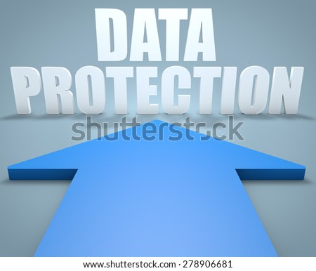 Data Protection - 3d render concept of blue arrow pointing to text. - stock photo