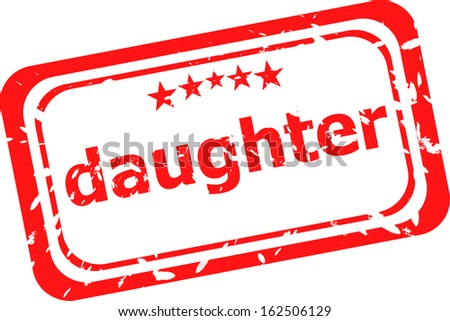daughter word on red rubber old business stamp, raster