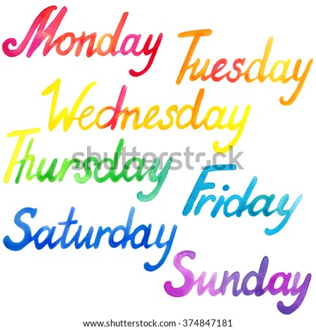 Days of the week hand lettering watercolor. Week day text watercolor. Week day hand drawn watercolor set - stock photo