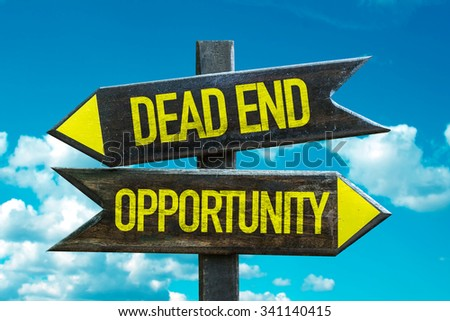 Dead End - Opportunity signpost with sky background - stock photo
