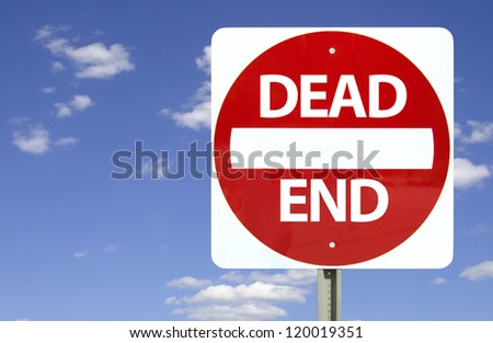 Dead end sign on blue sky with clouds, isolated - stock photo