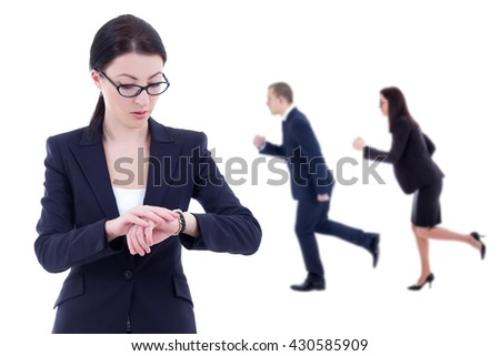 deadline concept - business woman boss checks time on wrist watch and her running colleagues isolated on white background - stock photo