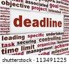 Deadline poster conceptual design. Project management message background - stock photo