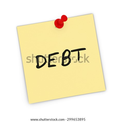 DEBT Yellow Sticky Note Pinned to white background - stock photo