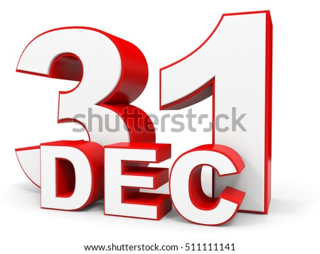 December 31. 3d text on white background. Illustration.