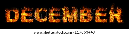 December text on fire - stock photo