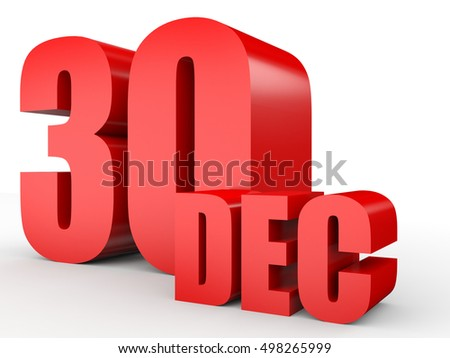 December 30. Text on white background. 3d illustration.