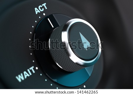 Decision button with the words wait and act, button arrow pointing to the word action. 3D render, concept image for proactivity - stock photo