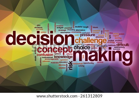 Decision making word cloud concept with abstract background - stock photo