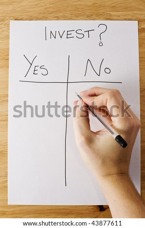 Decision Of Whether Of Not To Invest - stock photo
