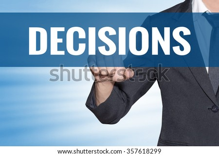 Decisions word Business man touching on blue virtual screen - stock photo