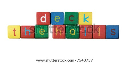 deck the halls in colorful children's block letters isolated on white