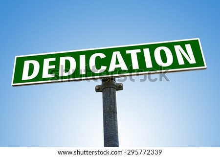 DEDICATION word on green road sign - stock photo