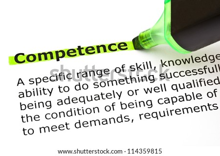 Definition of the word Competence highlighted in green with felt tip pen - stock photo
