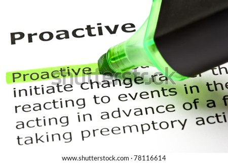 Definition of the word Proactive highlighted in green with felt tip pen. - stock photo