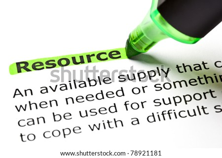 Definition of the word Resource. Resource highlighted in green with felt tip pen.