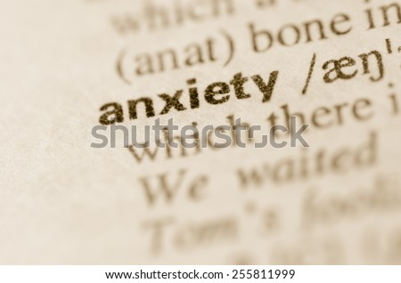 Definition of word anxiety  in dictionary - stock photo