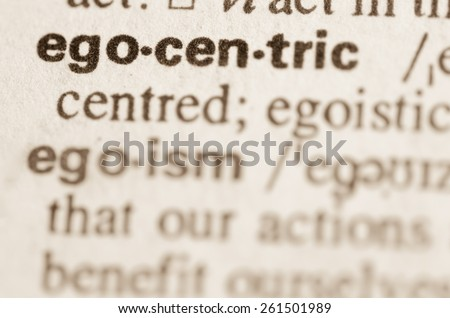Definition of word egocentric  in dictionary