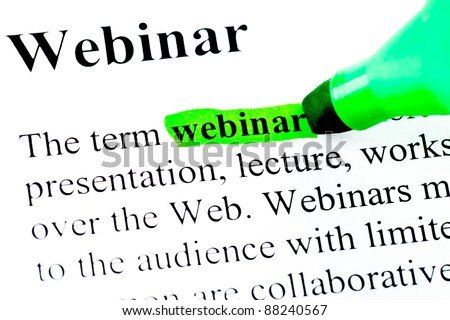 Definition of word webinar marked in green - stock photo