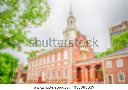 Defocused background of Independence Hall in Philadelphia, USA. Intentionally blurred post production for bokeh effect - stock photo