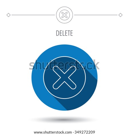 Delete icon. Decline or Remove sign. Cancel symbol. Blue flat circle button. Linear icon with shadow.  - stock photo
