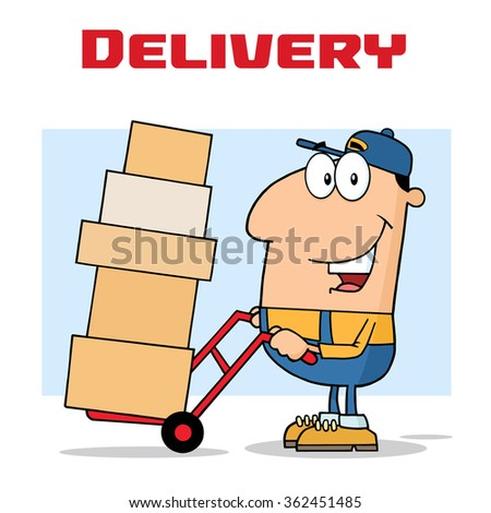Delivery Man Cartoon Character Using A Dolly To Move Boxes. Raster Illustration Text Isolated On White - stock photo