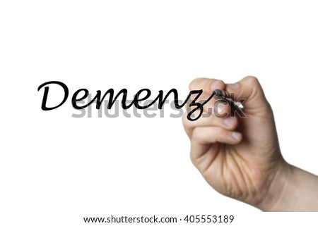 Demenz (German Demetia) written by a hand isolated on white background - stock photo