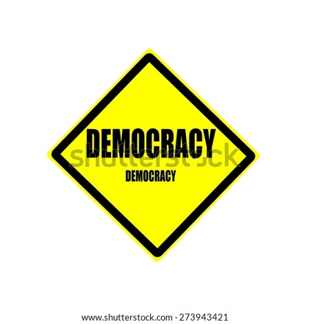 Democracy black stamp text on yellow background