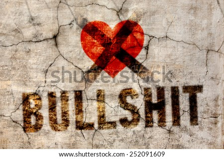 Denial of the holiday Valentine's Day: crossed heart with the words: Bullshit! - stock photo