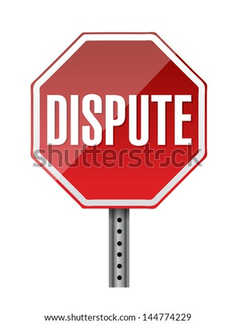depicting a sign with a dispute concept. illustration design - stock photo