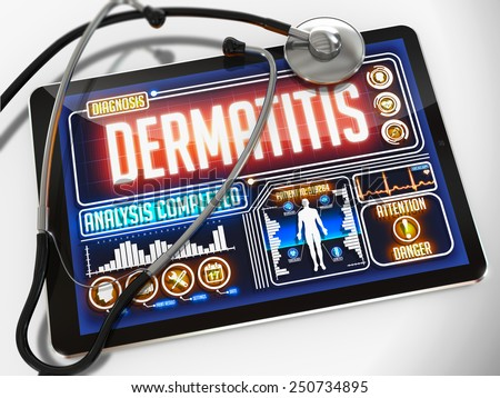 Dermatitis - Diagnosis on the Display of Medical Tablet and a Black Stethoscope on White Background. - stock photo