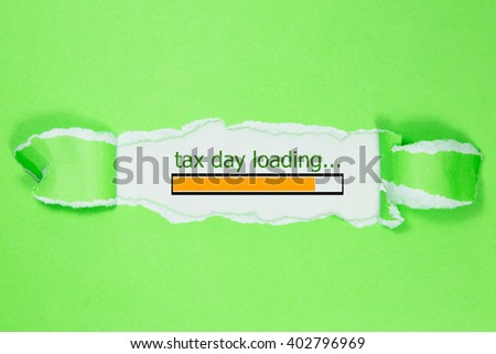 Design of progress bar, tax day loading with green torn paper  - stock photo