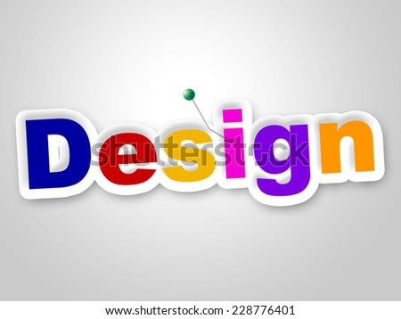 Design Sign Meaning Models Creations And Lay-Out