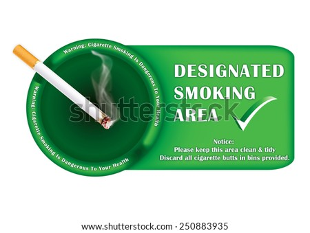 Designated smoking area - printable sticker, containing a realistic lighting cigarette on a green ashtray. Print colors used;  - stock photo