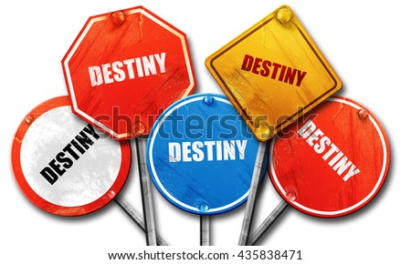 destiny, 3D rendering, rough street sign collection - stock photo