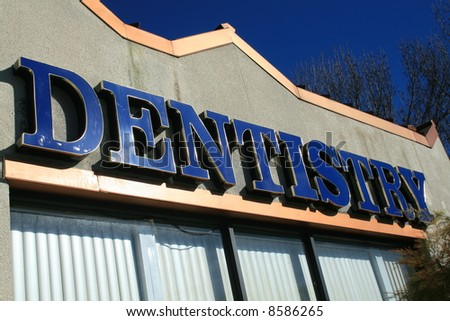 Destistry Sign - stock photo